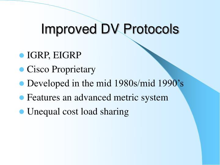 Improved DV Protocols