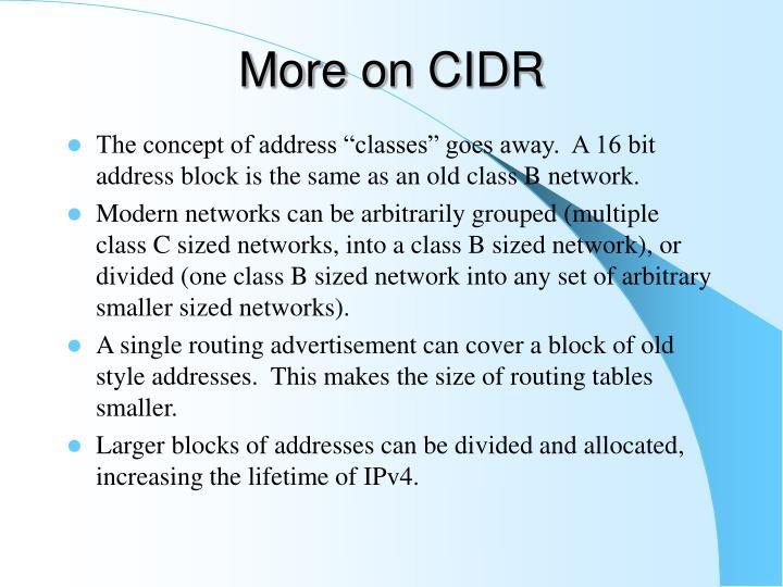 More on CIDR