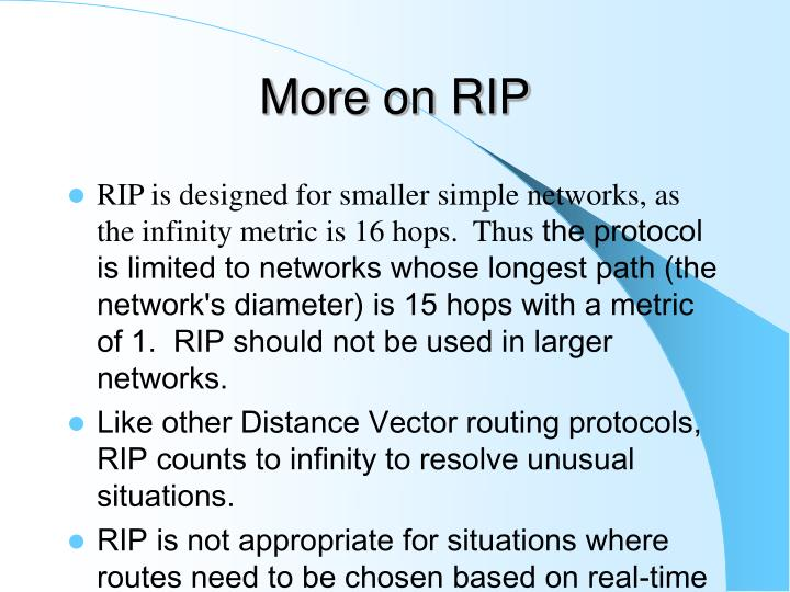 More on RIP