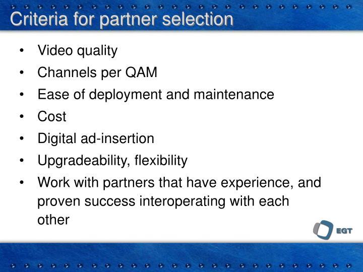 Criteria for partner selection