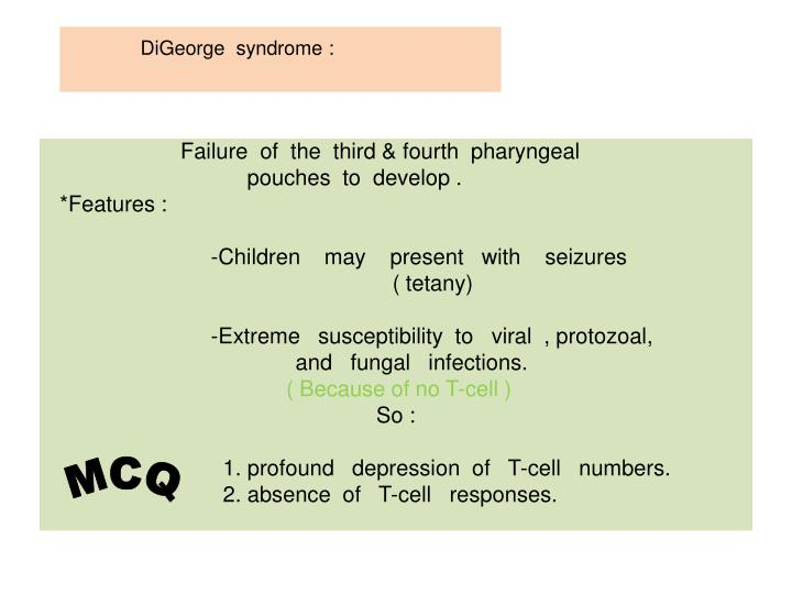 DiGeorge  syndrome :