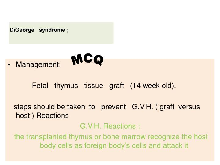DiGeorge   syndrome ;