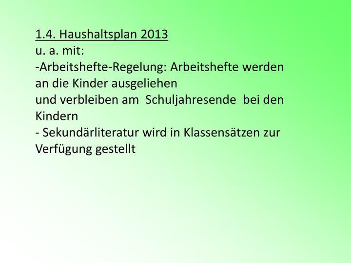 1.4. Haushaltsplan 2013