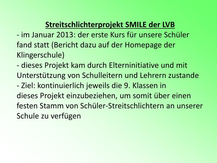 Streitschlichterprojekt SMILE der LVB