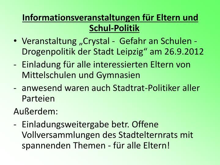 Informationsveranstaltungen für Eltern und Schul-Politik