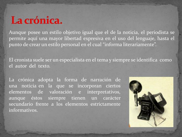 La crónica.