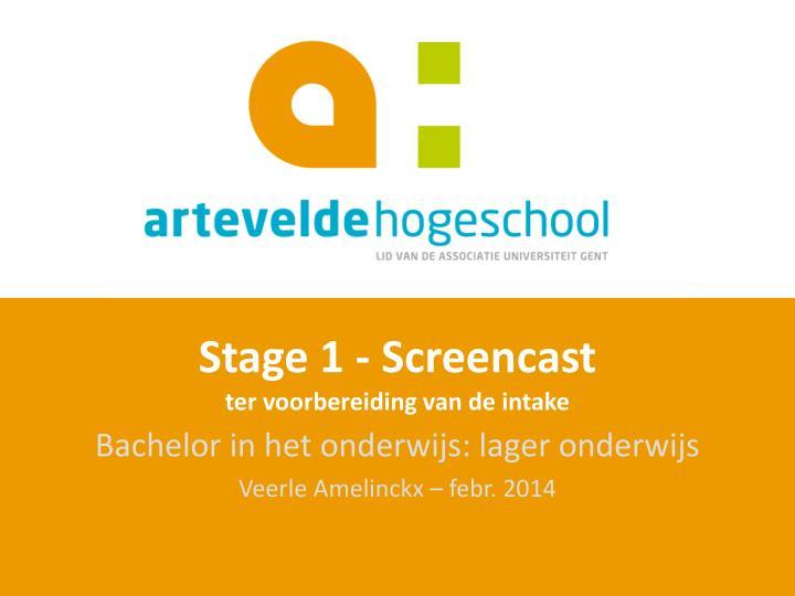 Stage 1 - Screencast