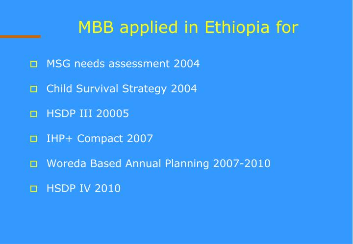 MBB applied in Ethiopia for
