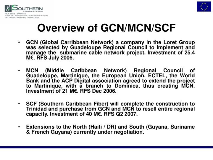 Overview of gcn mcn scf