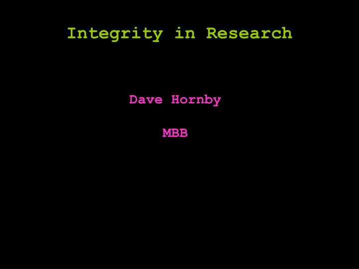Integrity in Research