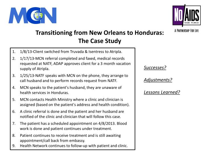 Transitioning from New Orleans to Honduras: The Case Study