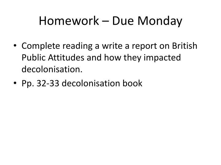 Homework – Due Monday