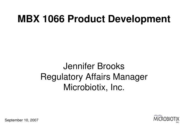 MBX 1066 Product Development