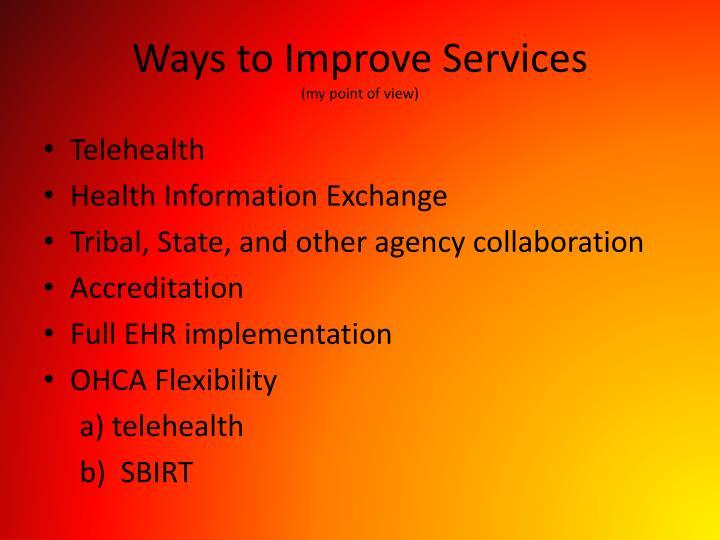 Ways to Improve Services