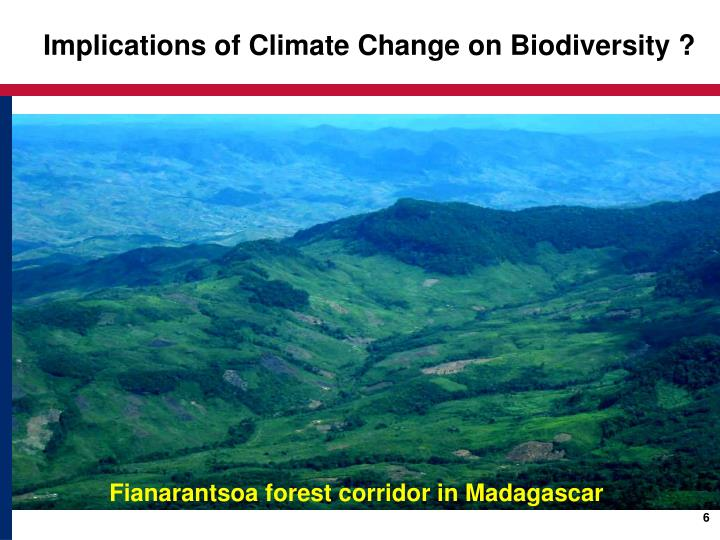 Implications of Climate Change on Biodiversity ?