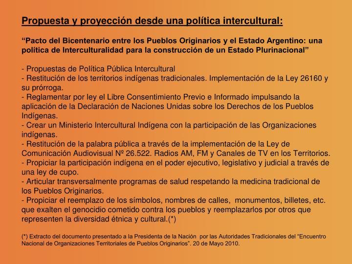 Propuesta y proyección desde una política intercultural:
