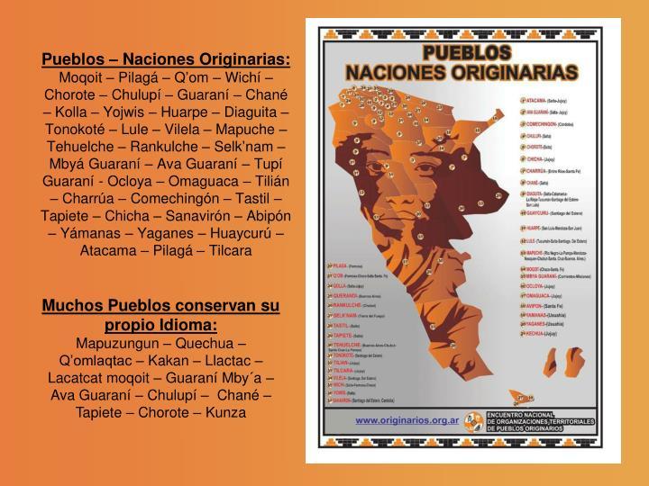 Pueblos – Naciones Originarias: