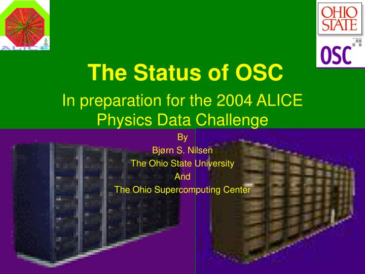 The Status of OSC