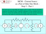 mcm current source as a part of only one mesh step 3 part 1