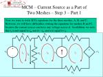 mcm current source as a part of two meshes step 3 part 1