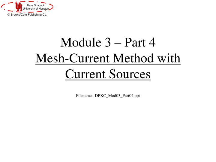 Module 3 part 4 mesh current method with current sources