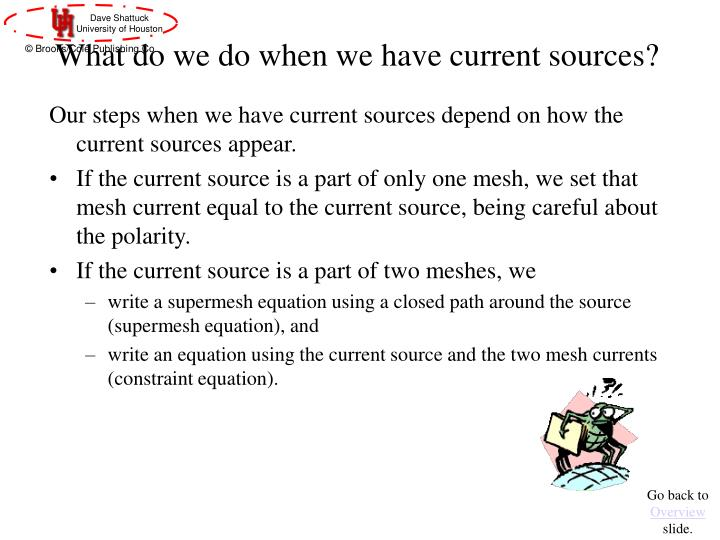 What do we do when we have current sources?