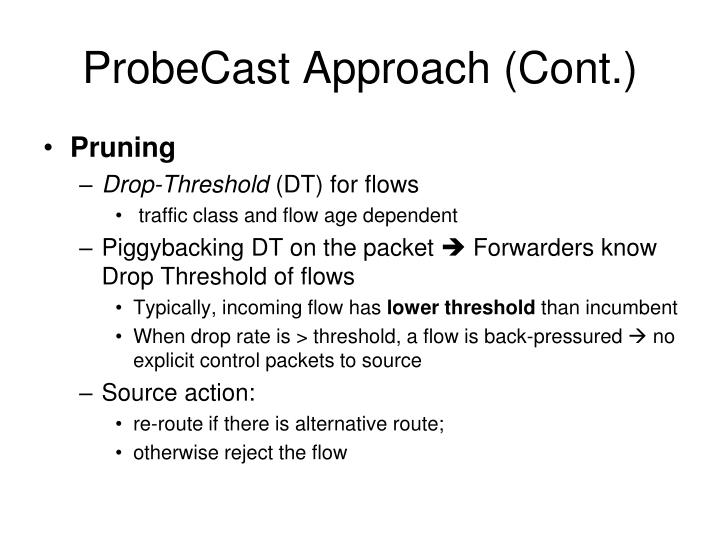 ProbeCast Approach (Cont.)