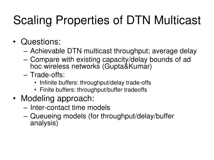 Scaling Properties of DTN Multicast