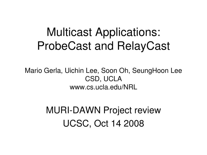 Multicast Applications: