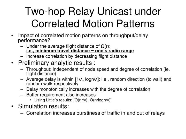 Two-hop Relay Unicast under Correlated Motion Patterns