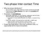two phase inter contact time1