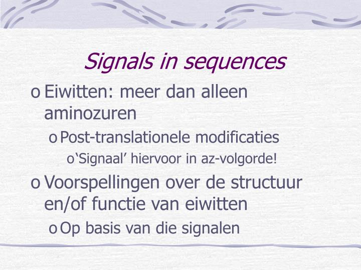 Signals in sequences
