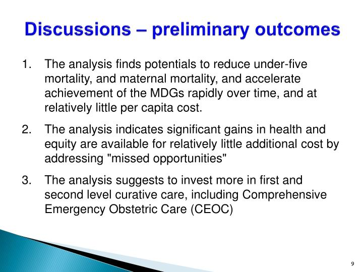 Discussions – preliminary outcomes