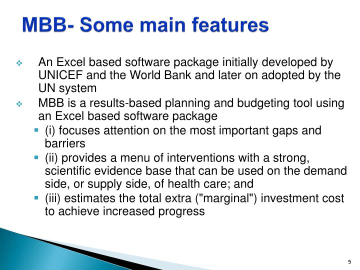 MBB- Some main features