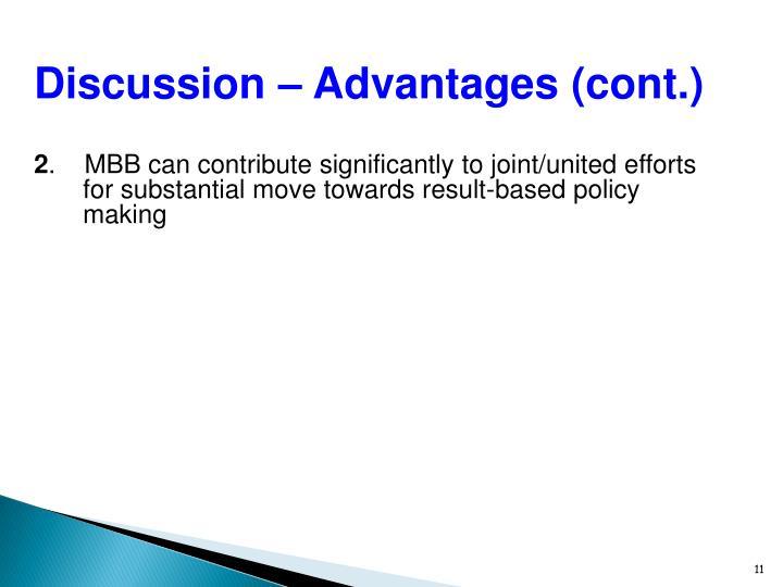 Discussion – Advantages (cont.)