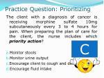 practice question prioritizing