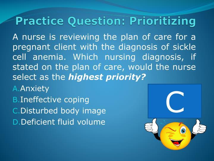 Practice Question: Prioritizing