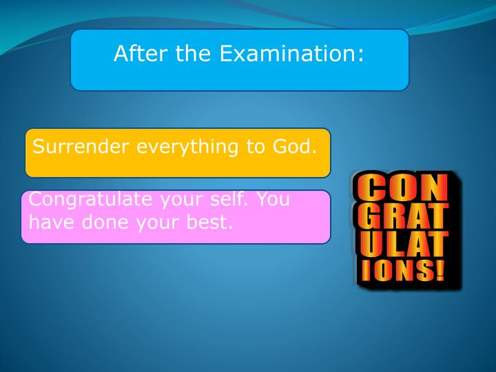 After the Examination: