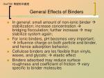 general effects of binders