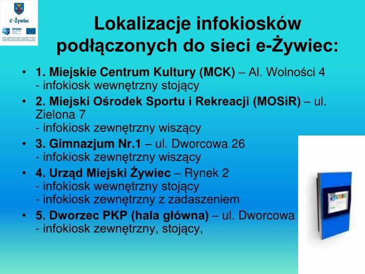 Lokalizacje infokiosków podłączonych do sieci e-Żywiec: