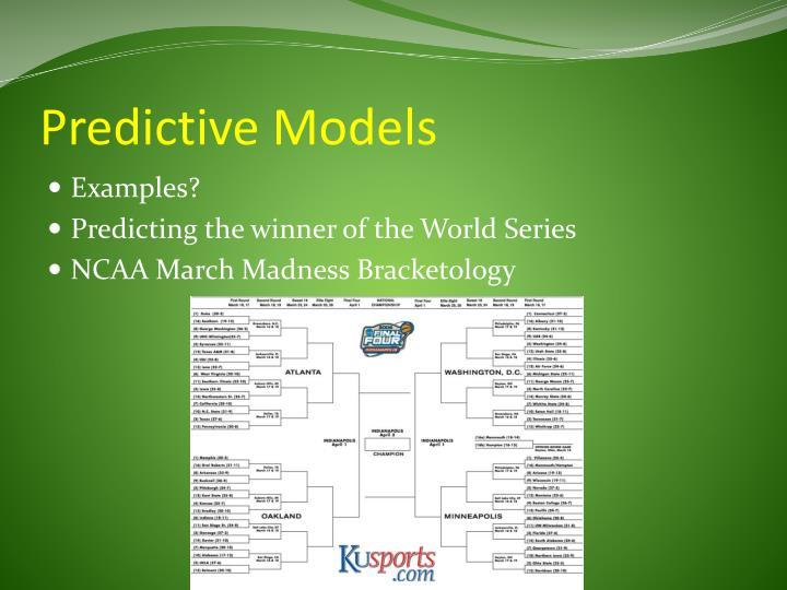 Predictive Models