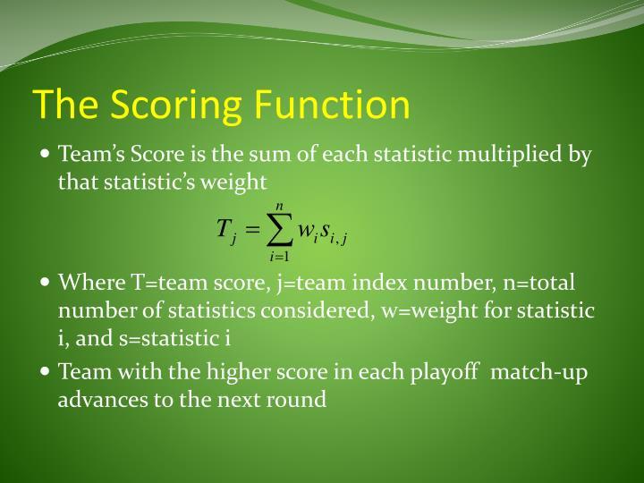 The Scoring Function