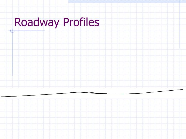 Roadway Profiles