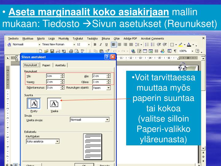 Aseta marginaalit koko asiakirjaan