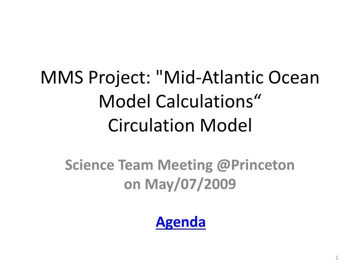 """MMS Project: """"Mid-Atlantic Ocean Model Calculations"""""""