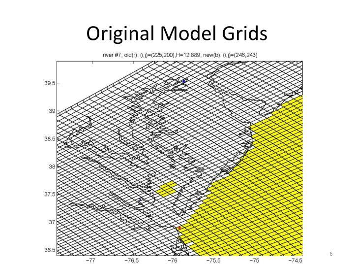 Original Model Grids