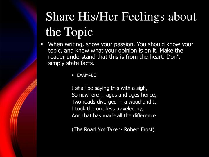 Share His/Her Feelings about the Topic