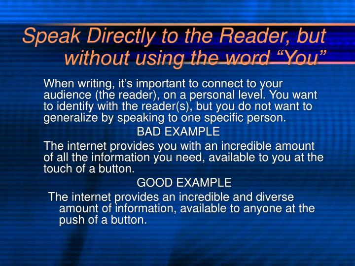 """Speak Directly to the Reader, but without using the word """"You"""""""