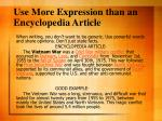 use more expression than an encyclopedia article