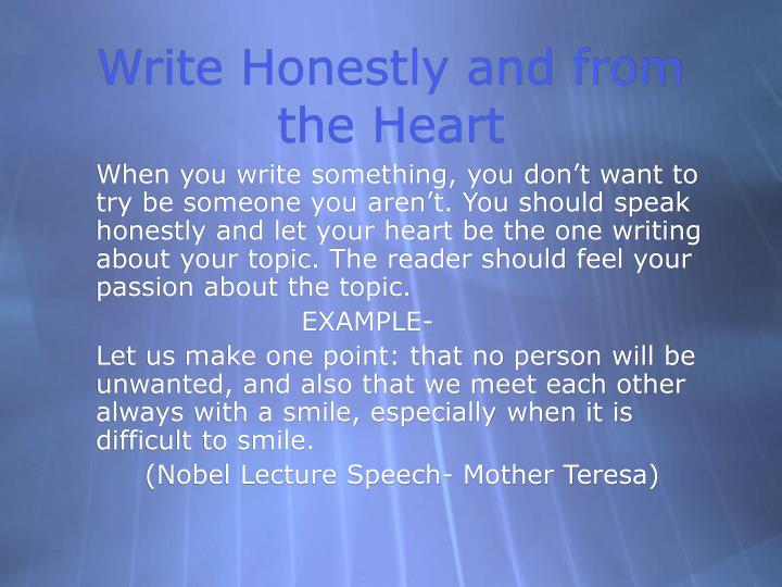 Write Honestly and from the Heart